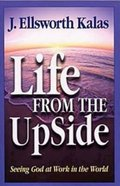 Life From the Up Side Paperback