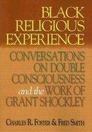 Black Religious Experience Paperback