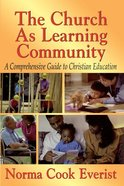 The Church as a Learning Community Paperback