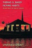 Kicking Habits (Upgrade Edition 2001) Paperback