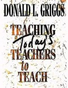 Teaching Today's Teachers to Teach Paperback