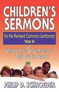 Children's Sermons For the Revised Common Lectionary Year a Paperback