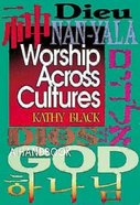 Worship Across Cultures Paperback