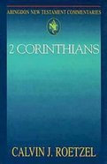 2 Corinthians (Abingdon New Testament Commentaries Series) Paperback