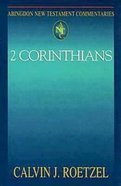 2 Corinthians (Abingdon New Testament Commentaries Series) Paperback
