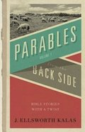 Parables From the Back Side Paperback