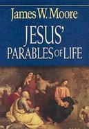 Jesus' Parables of Life Paperback