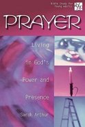 Prayer (20/30 Bible Study For Young Adults Series) Paperback