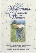 365 Meditations For Women By Women Paperback