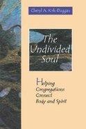 Undivided Soul Paperback