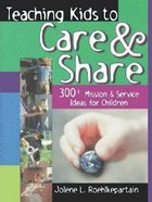 Teaching Kids to Care & Share Paperback