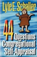 44 Questions For Congregational Self-Appraisal Paperback