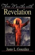 Three Months With Revelation Paperback