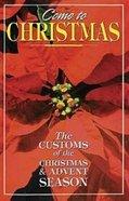 Come to Christmas Paperback