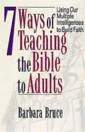 7 Ways of Teaching the Bible to Adults Paperback