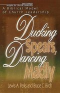 Ducking Spears, Dancing Madly eBook
