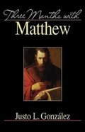 Three Months With Matthew Paperback