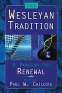 The Wesleyan Tradition Paperback