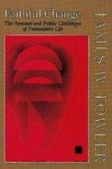 Faithful Change Paperback