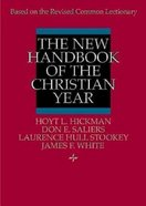 The New Handbook of the Christian Year Paperback