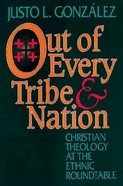 Out of Every Tribe & Nation Paperback