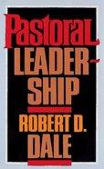 Pastoral Leadership Paperback
