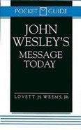 John Wesley's Message Today (Pocket Edition) Paperback