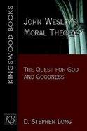John Wesley's Moral Theology Paperback