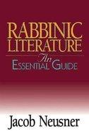 Rabbinic Literature (An Essential Guide Series) Paperback