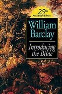 Introducing the Bible (25th Anniversary Edition) Paperback