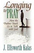 Longing to Pray Paperback