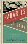 More Parables From the Back Side Paperback