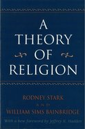 A Theory of Religion Paperback