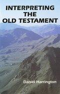 Interpreting the Old Testament Paperback