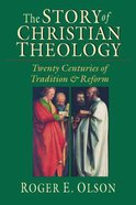 Story of Christian Theology ,The Paperback