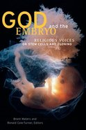 God and the Embryo Paperback