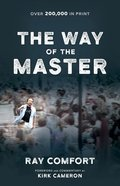 The Way of the Master Paperback