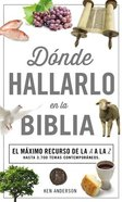 Donde Hallarlo En La Biblia (Where To Find It In The Bible A-z) Paperback