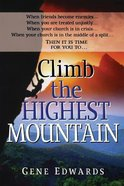 Climb Highest Mountain (Formerly Our Mission) Paperback