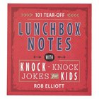 Lunchbox Notes: Knock-Knock Jokes For Kids, 101 Tear-Off Sheets Stationery