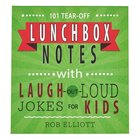 Lunchbox Notes: Laugh Out Loud Jokes For Kids, 101 Tear-Off Sheets Stationery