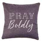 Square Pillow: Pray Boldly, Grey/White
