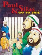 Paul and Silas Go to Jail (Bible Big Book Series) Paperback