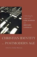 Christian Identity in a Postmodern Age Paperback
