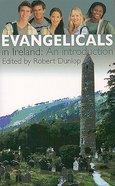 Evangelicals in Ireland Paperback