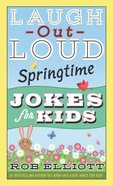 Laugh-Out-Loud Springtime Jokes For Kids eBook