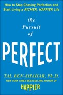 The Pursuit of Perfect Hardback