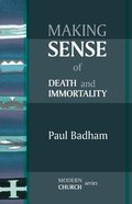 Making Sense of Death and Immortality Paperback