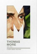 Thomas More (A Very Brief History Series) Paperback