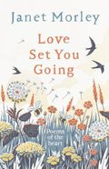 Love Set You Going: Poems of the Heart Hardback
